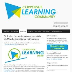 CL Sprint: Lernen in Netzwerken – WOL als Mitarbeiterinitiative bei Siemens – Corporate Learning Community