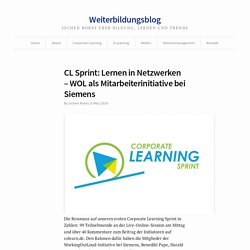CL Sprint: Lernen in Netzwerken – WOL als Mitarbeiterinitiative bei Siemens