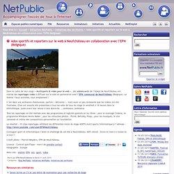 Ados sportifs et reporters sur le web à Neufchâteau en collaboration avec l'EPN (Belgique)