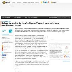 Relaxe du maire de Neufchâteau (Vosges) poursuivi pour harcèlement moral