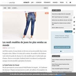 Les neufs modèles de jeans les plus vendus au monde