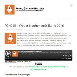 FGH025 – Weber NeuheitenGrilltank 2016