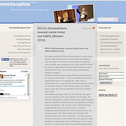 » DD226: Neulandscham, bewusst nackte Kaiser und SABTA (Oktober 2014)