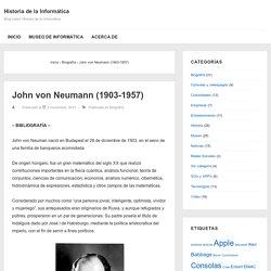 John von Neumann (1903-1957) – Historia de la Informática