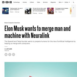 Elon Musk's Neuralink venture is working on a brain-computer interface