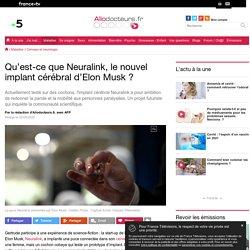 Neuralink, l'implant cérébral d'E. Musk