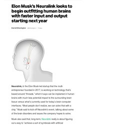 Elon Musk's Neuralink looks to begin outfitting human brains with faster input and output starting next year