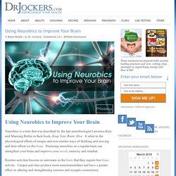 Using Neurobics to Improve Your Brain - DrJockers.com