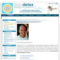 Neurobiologie appliquée selon le Dr Klinghardt MD, PhD