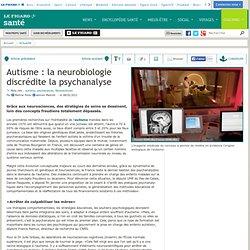 Autisme: la neurobiologie discrédite la psychanalyse