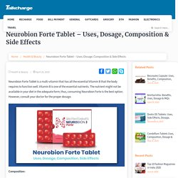 Neurobion Forte Tablet - Uses, Dosage, Composition & Side Effects