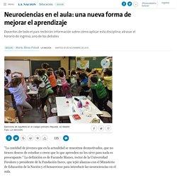 Neurociencias en el aula: una nueva forma de mejorar el aprendizaje - 08.11.2016 - LA NACION