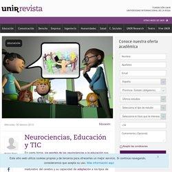 Neurociencias, Educación y TIC