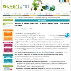 Institute of NeuroCognitivism : la science au service de l'intelligence collective