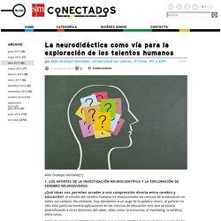 La neurodidáctica como vía para la exploración de los talentos humanos