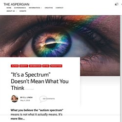 """It's a Spectrum"" Doesn't Mean What You Think"