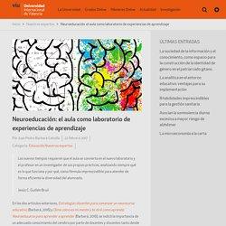 Neuroeducación: el aula como laboratorio de experiencias de aprendizaje - VIU – Tu Universidad Online