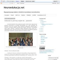 Neuroedukacja.net: Ciekawość to pierwszy stopień do... poznania!
