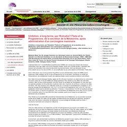 Société de Neuroendocrinologie - Inhibition à long terme, par l'Estradiol 17beta et la Progestérone, de la sécrétion de la Mélatonine