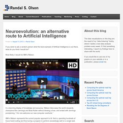 Neuroevolution: an alternative route to Artificial Intelligence