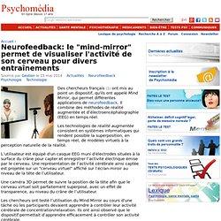 """Neurofeedback: le """"mind-mirror"""" permet de visualiser l'activité de son cerveau pour divers entraînements"""