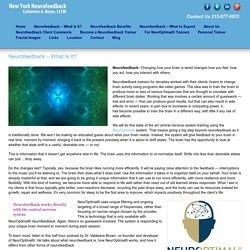 Neurofeedback - What Is It? - New York Neurofeedback - New York Neurofeedback