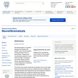 Neurofibromatosis — Why choose Mayo Clinic