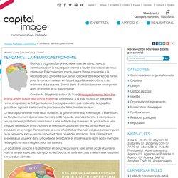 Neurogastronomie : nouveau phénomène en gastronomie