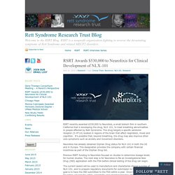 RSRT Awards $530,000 to Neurolixis for Clinical Development of NLX-101