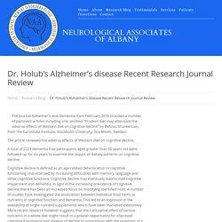 Dr. Holub's Alzheimer's disease Recent Research Journal Review