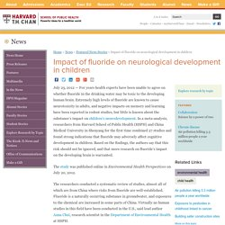 HSPH News » Impact of fluoride on neurological development in children