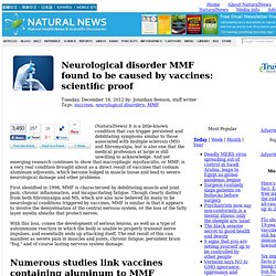 Neurological disorder MMF found to be caused by vaccines: scientific proof