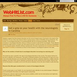 Get a grip on your health with the neurologists in Carolina - WebHitList.com