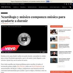 Neurólogo y músico componen música para ayudarte a dormir