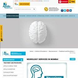 Neurology in Mumbai - Apollo Hospitals Mumbai