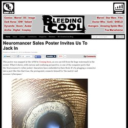 Neuromancer Sales Poster Invites Us To Jack In