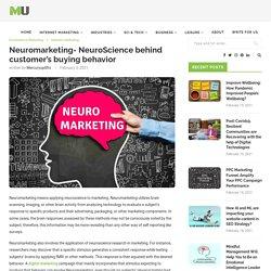 Neuromarketing- NeuroScience behind customer's buying behavior