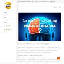 Le neuromarketing au secours de la publicité digitale