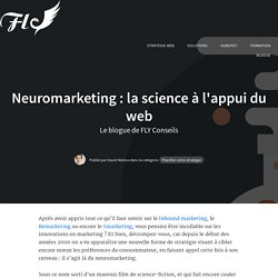 Neuromarketing : la science à l'appui du web