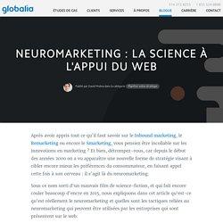 Neuromarketing : la science à l'appui du web