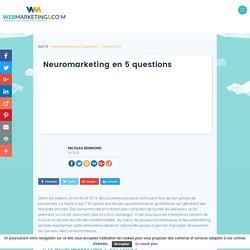 ▷ Neuromarketing en 5 questions