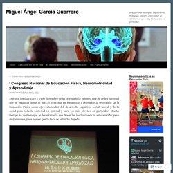 I Congreso Nacional de Educación Física, Neuromotricidad y Aprendizaje