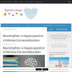 Neuromythes : 4 risques quand on s'intéresse à la neuroéducation