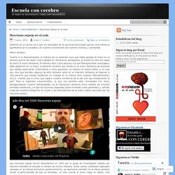 NEURONAS ESPEJO IMPLICADAS EN LA EDUCACIÓN