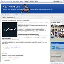 NEURONASOFT: Jquery no funciona despues de refrescar UpdatePanel