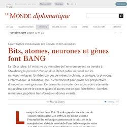 Bits, atomes, neurones et gènes font BANG, par Mateo Cueva (Le Monde diplomatique, octobre 2009)