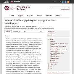 Renewal of the Neurophysiology of Language: Functional Neuroimaging