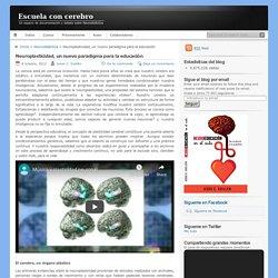 Neuroplasticidad, un nuevo paradigma para la educación
