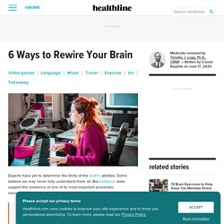 How to Rewire Your Brain: 6 Neuroplasticity Exercises