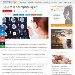 ¿Qué es la neuropsicología? - SicologiaSinP.com